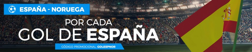 España - Noruega, 5€ por cada gol de España
